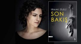 Duygu Asena Roman Ödülü Irmak Zileli'nin Son Bakış romanına