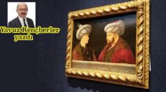 Fatih Sultan Mehmet tablosunu almak israf mı